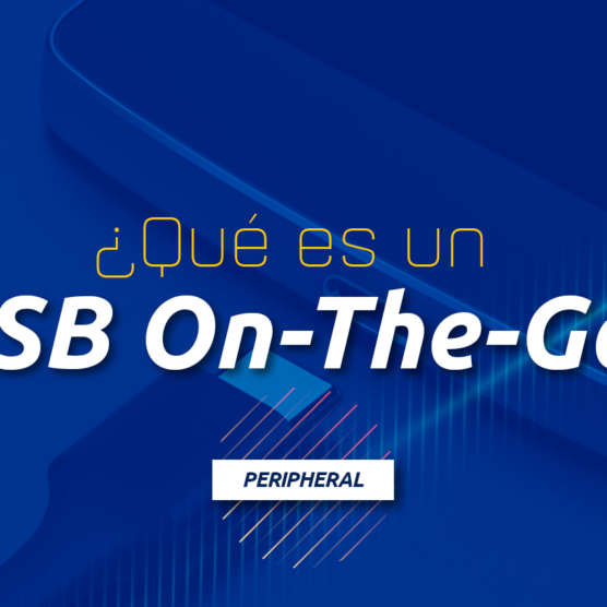 ¿QUÉ ES UN USB ON-THE-GO?